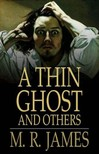 James M. R. - A Thin Ghost and Others [eKönyv: epub,  mobi]