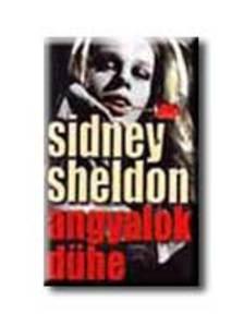 Sheldon Sidney - Angyalok dühe