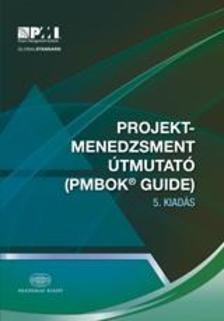 - Projektmenedzsment útmutató 5. kiadásPMBOK(R) Guide