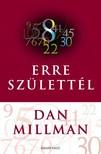 Dan Millman - Erre sz�lettel [eK�nyv: epub, mobi]