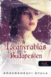 B�SZ�RM�NYI GYULA - Ambr�zy b�r� esetei I. - Le�nyrabl�s Budapesten - PUHA BOR�T�S