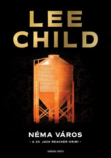 Lee Child - Néma város [eKönyv: epub, mobi]