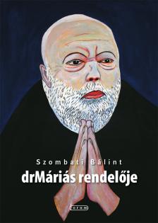 SZOMBATI B�LINT - DR M�RI�S RENDEL�JE