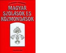 O. NAGY G�BOR - MAGYAR SZ�L�SOK �S K�ZMOND�SOK - 11. KIAD�S -
