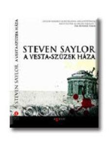 Steven Saylor - A Vesta-szüzek háza