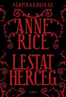 Anne Rice - Lestat herceg - V�mp�rkr�nik�k