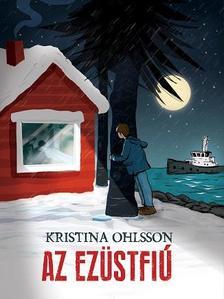 Kristina Ohlsson - Az Ezüstfiú