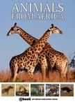 House My Ebook Publishing - Animals from Africa [eK�nyv: epub,  mobi]