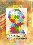 Tuzson Zoltán - Észcsiszoló Bongard-problémákkal