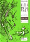 PROKOFJEW, SERGEJ - PETER UND DER WOLF,  EIN MUSIKALISCHES MAERCHEN F�R KINDER PARTITUR,  BEARBEITUNG VON G. BUCHNER