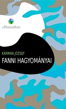 K�RM�N J�ZSEF - Fanni hagyom�nyai [eK�nyv: epub, mobi]