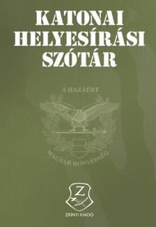 . - Katonai helyesírási szótár