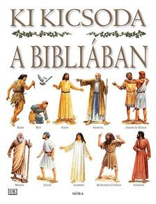 Stephen Motyer - Ki kicsoda a Bibli�ban (2. kiad�s)