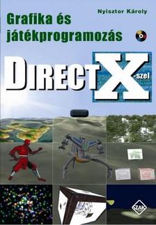 Nyisztor K�roly - Grafika �s j�t�kprogramoz�s DirectX-szel [eK�nyv: pdf]