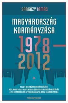 Sárközy Tamás - Magyarország kormányzása 1978-2012 #