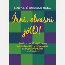 Kengyelné Tusor Magdolna - ÍRNI, OLVASNI JÓ(L)!