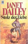 Dailey, Janet - Stolz der Liebe [antikvár]
