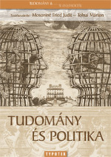 Tolnai M�rton Mosonin� Fried Judit - - Tudom�ny �s politika [eK�nyv: pdf]