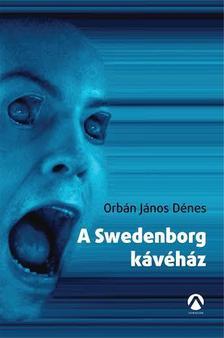 ORB�N J�NOS D�NES - A Swedenborg k�v�h�z