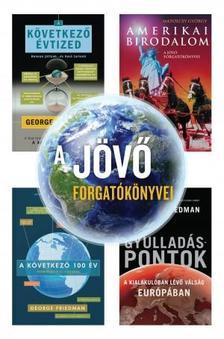 Geroge Friedman - Matolcsy György - A jövő forgatókönyvei
