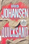 Iris Johansen - Quicksand [antikvár]