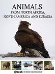 House My Ebook Publishing - Animals from North Africa,  North America and Eurasia [eK�nyv: epub,  mobi]