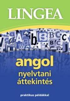 , - Angol nyelvtani �ttekint�s