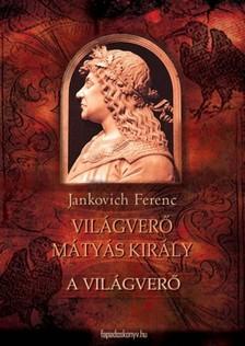 Jankovich Ferenc - A vil�gver� [eK�nyv: epub, mobi]