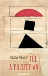 Vajda Mih�ly - T�l a filoz�fi�n [eK�nyv: pdf]