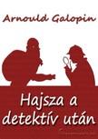 Galopin Arnould - Hajsza a detektív után [eKönyv: epub,  mobi]