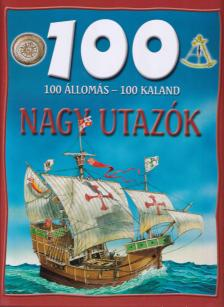 Szab� P�ter - 100 �llom�s - 100 kaland:Nagy Utaz�k/Ut�nnyom�s/