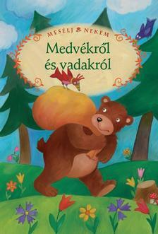 Szerkesztette: Luzsi Marg� - Mes�lj nekem medv�kr�l �s vadakr�l - 16.