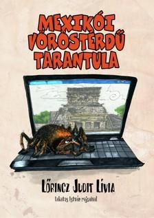 L�RINCZ JUDIT L�VIA - Mexik�i v�r�st�rd� tarantula [eK�nyv: pdf, epub, mobi]