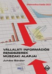 Juh�sz S�ndor - V�llalati inform�ci�s rendszerek m�szaki alapjai [eK�nyv: pdf]