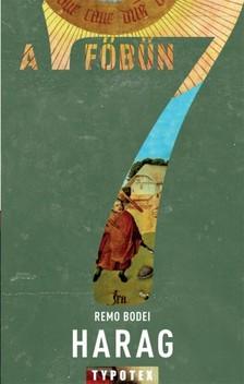 Remo Bodei - Harag - A dühödt szenvedély [eKönyv: epub, mobi]