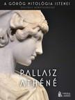 Sára Tábor - Pallasz Athéné [eKönyv: epub,  mobi]