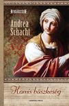 Andrea Schacht - Hamis b�szkes�g