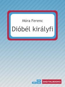 MÓRA FERENC - Dióbél királyfi [eKönyv: epub, mobi]