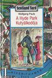 Pauls, Wolfgang - A Hyde Park Kuty�lkod�ja - A walkman-tri� [antikv�r]