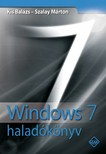 Kis Bal�zs - Szalay M�rton - Windows 7 halad�k�nyv [eK�nyv: pdf]