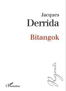 Jacques Derrida - Bitangok