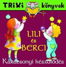 - Lili �s Berci/Kar�csonyi k�sz�l�d�s
