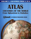 House My Ebook Publishing - Atlas: Countries of the World From Afghanistan to Zimbabwe - Volume 1 - Countries from A to K [eK�nyv: epub,  mobi]