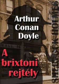 Arthur Conan Doyle - Sherlock Holmes - A brixtoni rejtély [eKönyv: epub, mobi]