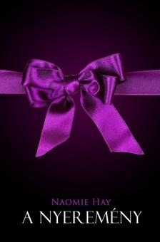 Naomie Hay - A nyeremény [eKönyv: epub, mobi]