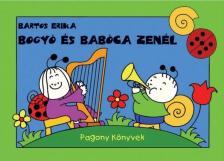 Bartos Erika - Bogy� �s Bab�ca zen�l
