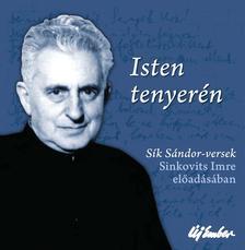S�k S�ndor - Isten tenyer�n - S�k S�ndor versek Sinkovits Imreel�ad�s�ban - CD mell�klettel