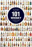 Ian Buxton - 101 whisky,  amit felt�tlen�l meg kell k�stolnod,  miel�tt meghalsz