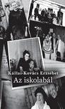 Kállai - Kovács Erzsébet - Az iskolabál