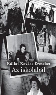 K�llai - Kov�cs Erzs�bet - Az iskolab�l